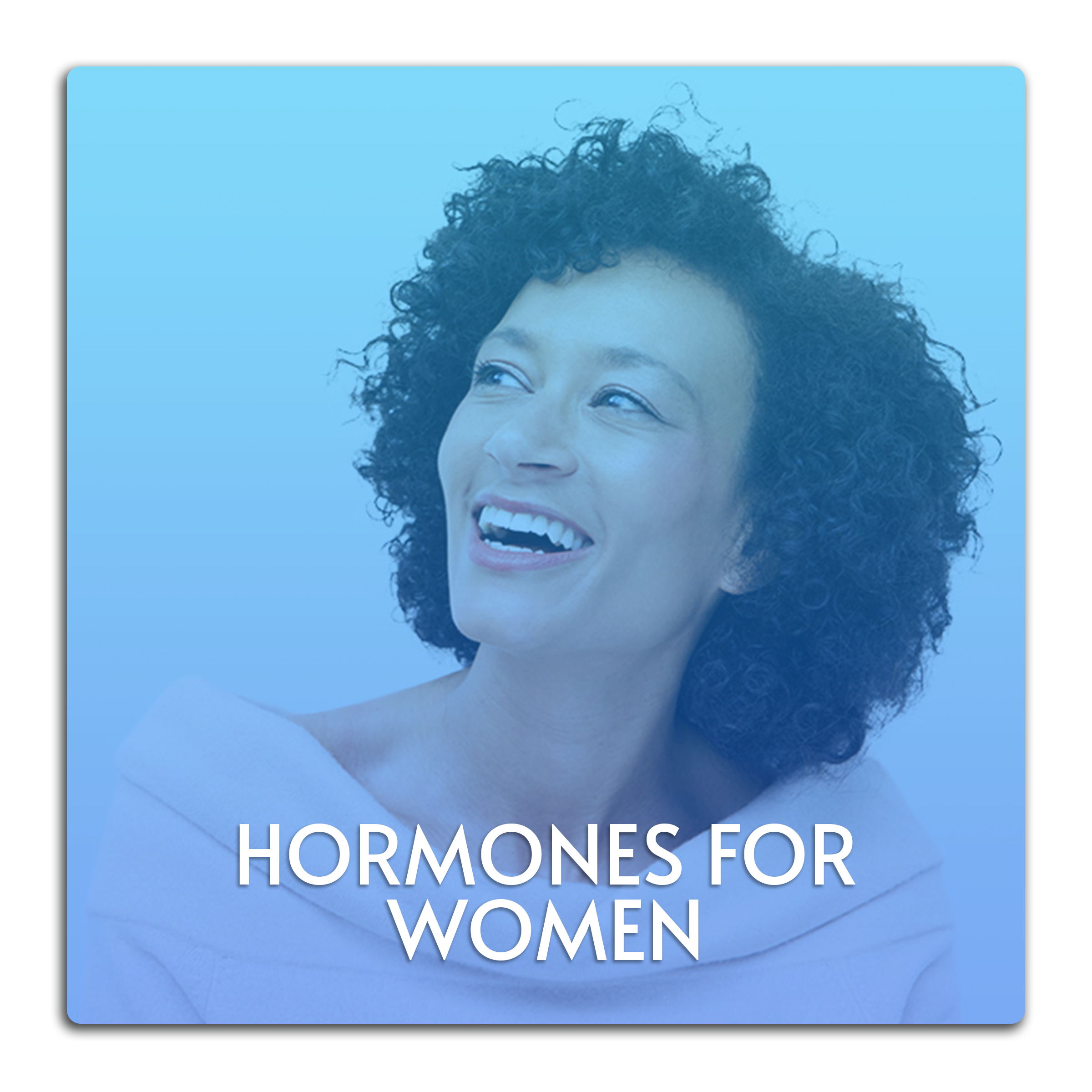 This image is a button linked to the Hormones for Women page