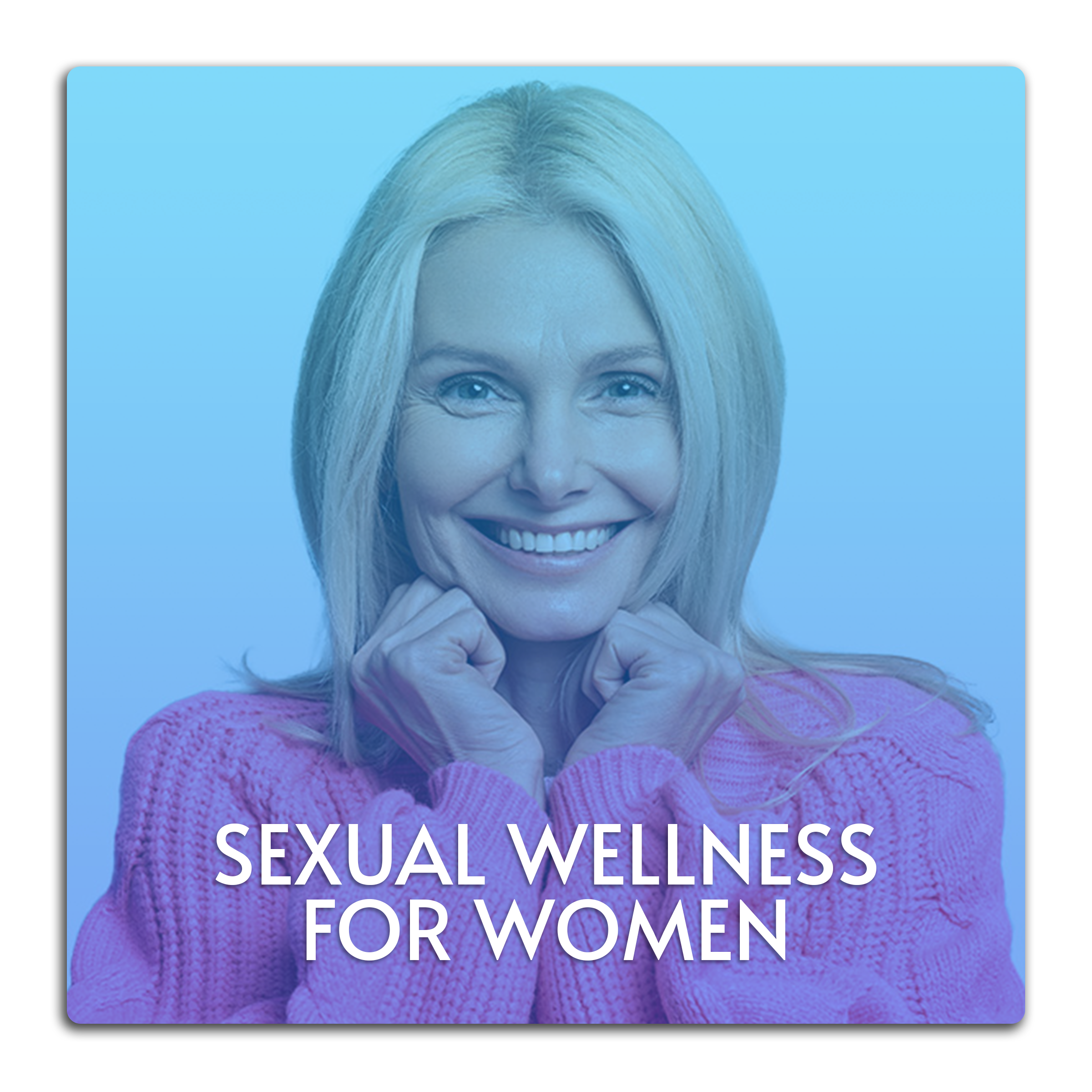 This image is a button linked to the Sexual Wellness for Women page