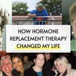 """""""How Hormone Replacement Therapy Changed My Life"""""""